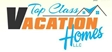 Top Class Vacation Homes LLC