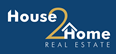 House 2 Home Real Estate Properties